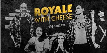 Royale with Cheese: 90s Unplugged - EVENING SHOW