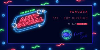 Anti - Social Ft. PANGAEA
