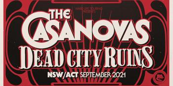 The Casanova's + Dead City Ruin