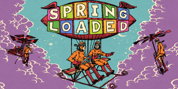 Spring Loaded - Victoria