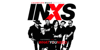 What You Need : INXS Tribute