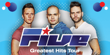 FIVE Greatest Hits Tour