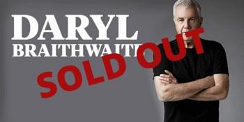 Daryl Braithwaite SOLD OUT