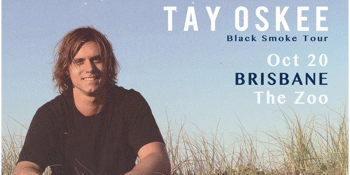 Tay Oskee | Black Smoke Tour