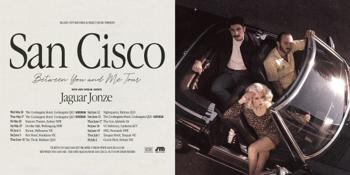 """San Cisco - """"Between You and Me"""" Tour"""