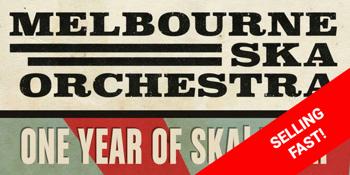 Melbourne Ska Orchestra - One Year of Ska
